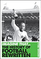 Imagine That - Football by Michael Sells