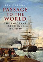 Passage to the World: The Emigrant…