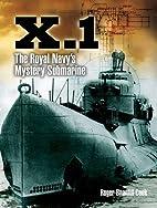 X.1: The Royal Navy's Mystery Submarine…