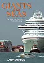 Giants of the Sea: The Ships that…