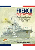 French Destroyers: Torpilleurs…