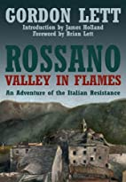 Rossano - A Valley in Flames: An Adventure…