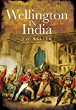 Weller, Jac: WELLINGTON IN INDIA