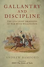 Gallantry and Discipline: The 12th Light…