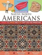 Native North Americans: Dress, Eat, Write,…