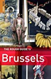 Dunford, Martin: The Rough Guide to Brussels 4 (Rough Guide Travel Guides)