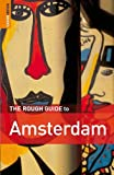 Dunford, Martin: The Rough Guide to Amsterdam (Rough Guides)