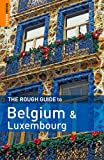 Dunford, Martin: The Rough Guide to Belgium and Luxembourg (Rough Guides)