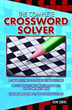 The Complete Crossword Solver by Steve…