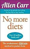 Carr, Allen: No More Diets