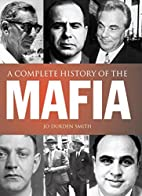 A Complete History of the Mafia by Jo Durden…