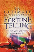The Ultimate Encyclopedia of Fortune Telling…