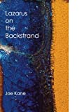 Kane, Joe: Lazarus on the Backstrand