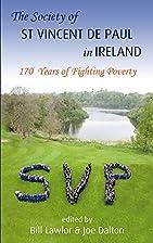 The St Vincent De Paul in Ireland: 170 Years…