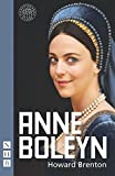 Brenton, Howard: Anne Boleyn (Shakespeare's Globe)