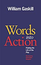 Words into Action: Finding the Life of the…