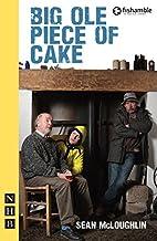Big Ole Piece of Cake by Sean McLoughlin