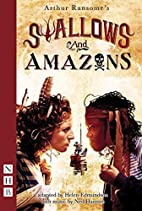 Swallows and Amazons by Helen Edmundson