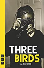 Three Birds by Janice Okoh