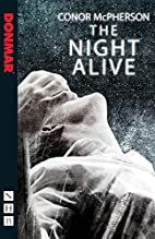 The Night Alive by Conor McPherson