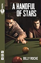A Handful of Stars by Billy Roche