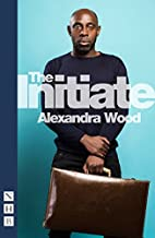 The Initiate by Alexandra Wood