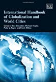 Ben Derudder: International Handbook of Globalization and World Cities (Elgar Original Reference)