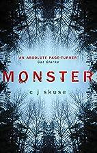 Monster by C.J. Skuse