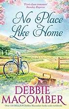 Montana: No Place Like Home by Debbie…