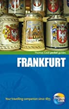 Frankfurt Pocket Guide by Grant Bourne