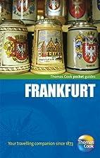 Frankfurt Pocket Guide by Grant Bourne