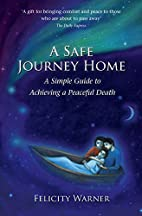 A Safe Journey Home: A Simple Guide to…