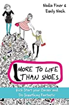 More To Life Than Shoes: How to Kick-start…