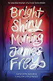 Frey, James: Bright Shiny Morning