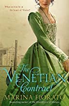 The Venetian Contract by Marina Fiorato