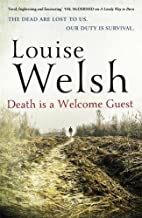 Death is a Welcome Guest by Louise Welsh