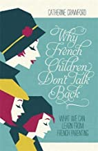 Why French Children Don't Talk Back by…