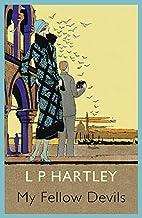 My Fellow Devils by L. P. Hartley