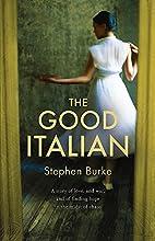 The Good Italian by Stephen Burke