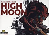 Ellis, Steve: High Moon: Vol. 1