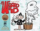 The Wizard of Id: The Daily & Sunday Strips,…