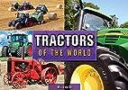 Tractors of the World by Miro De Cet