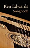 Edwards, Ken: Songbook