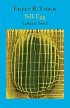 Silk Egg: Collected Novels by Eileen R.…