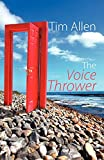 Allen, Tim: The Voice Thrower