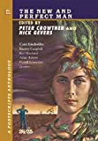 Peter Crowther: Postscripts #24/25 - The New and Perfect Man [jhc]