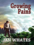 Growing Pains by Ian Whates