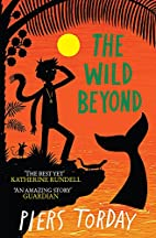 The Wild Beyond (The Last Wild Trilogy) by…