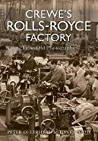 Crewe's Rolls Royce Factory from Old…