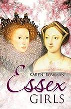 Essex Girls by Karen Bowman